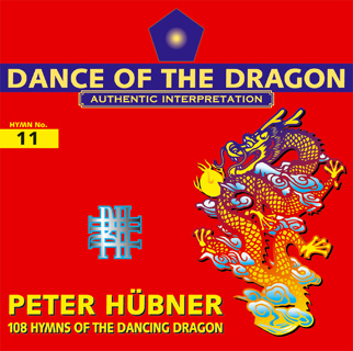 Peter Hübner - 108 Hymns of the Dancing Dragon - Hymn No. 11
