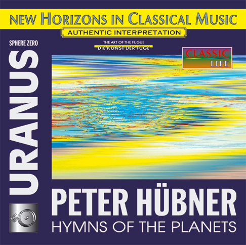 Peter Hübner - Hymns of the Planets - URANUS