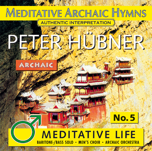Peter Hübner - Meditative Life Male Choir No. 5