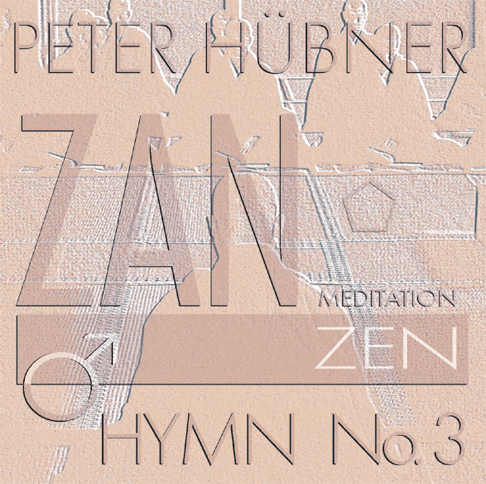 Peter Hübner - Zen Hymns - Male Choir No. 3