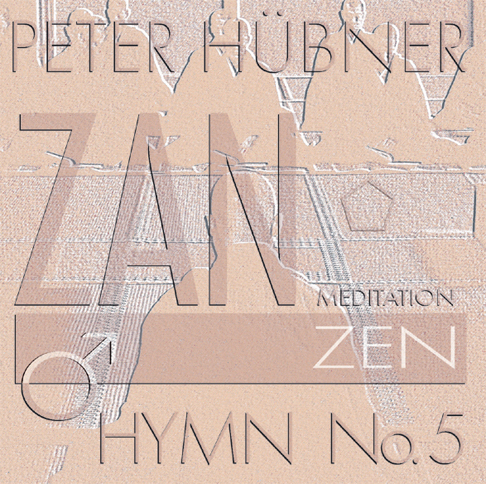 Peter Hübner - Zen Hymns - Male Choir No. 5