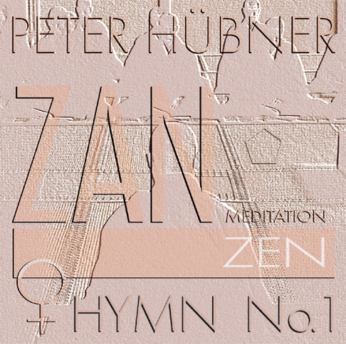 Peter Hübner - Zen Hymns - Female Choir No. 1