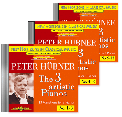 Peter Hübner - The 3 Artistic Pianos - Var. 1 – 13 · 3 CDs